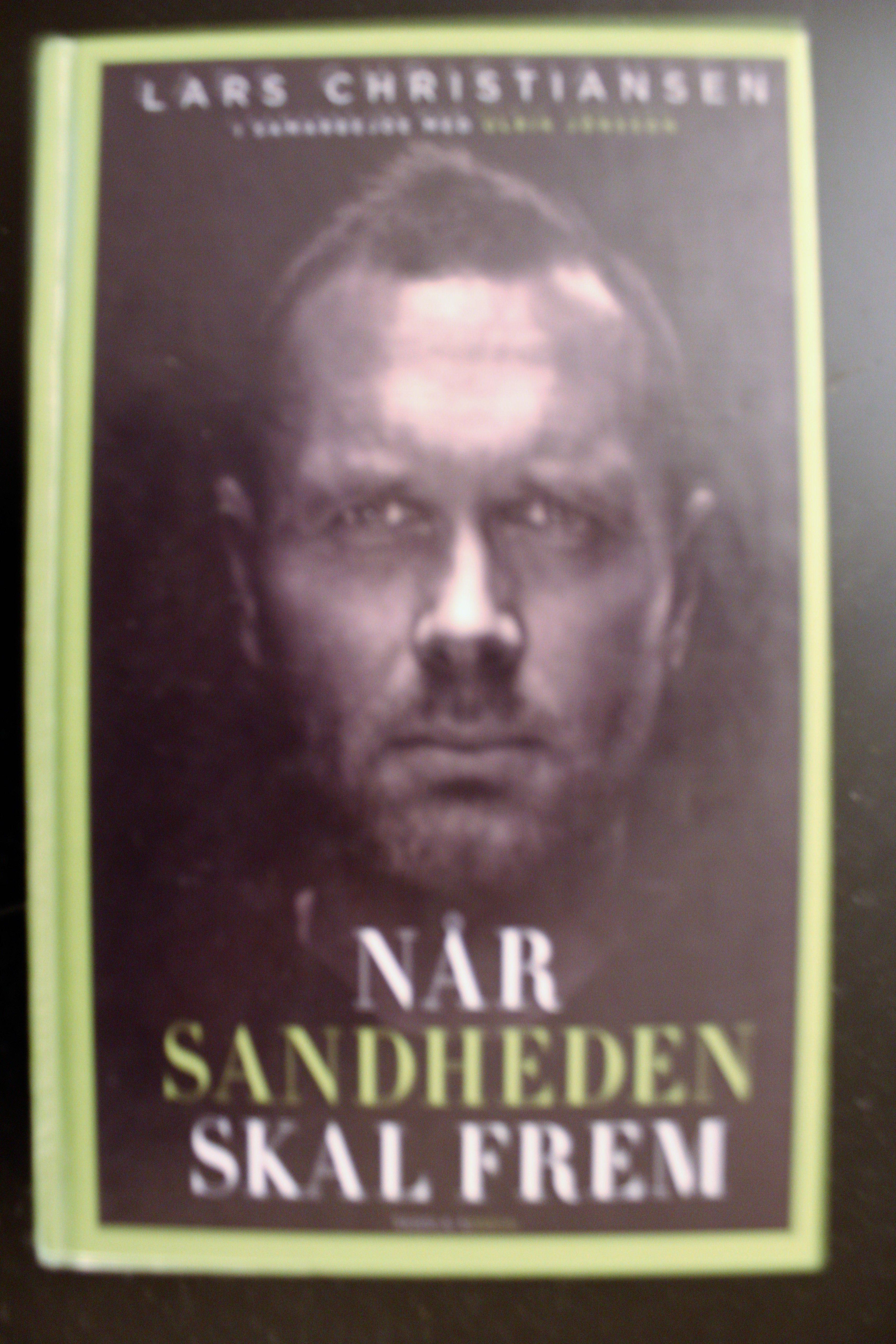 Når sandheden skal frem forfatter Lars Christiansen