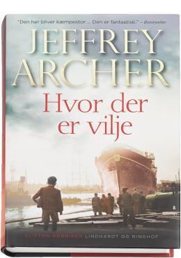 Boganmeldelse Hvor der er vilje Jeffrey Archer