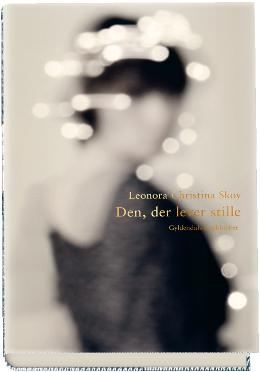 Boganmeldelse Den, der lever stille Leonora Christina Skov