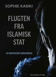 Boganmeldelse Flugten fra Islamisk Stat Sophie Kasiki