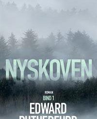 Boganmeldelse Nyskoven Edward Rutherfurd
