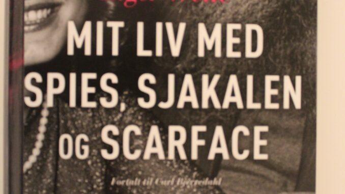 Boganmeldelse Mit liv med Spies, Sjakalen og Scarface Inger Weile